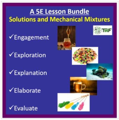 Solutions and Mechanical Mixtures - 5E Lesson Bundle
