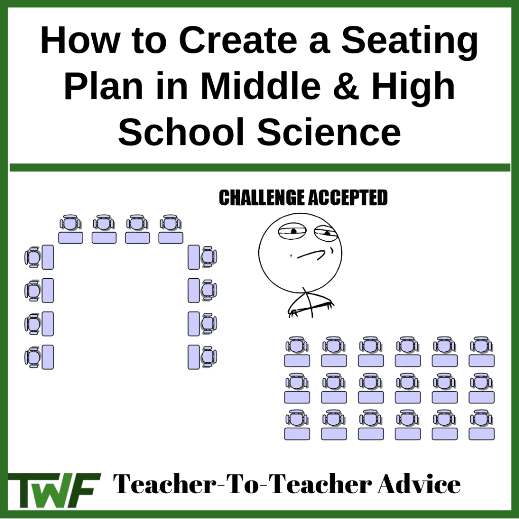 how to create a seating plan in middle and high school science