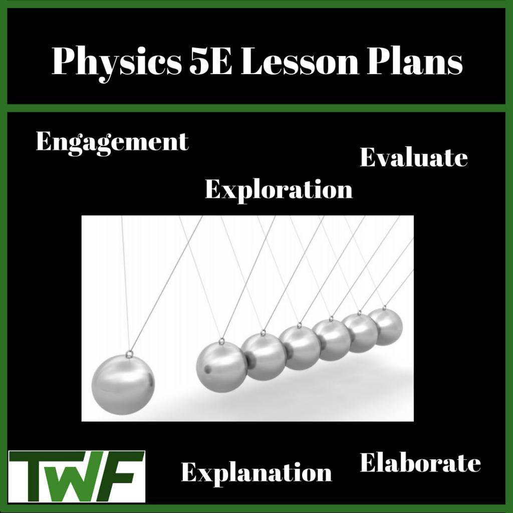 Physics 5E Lesson Plans