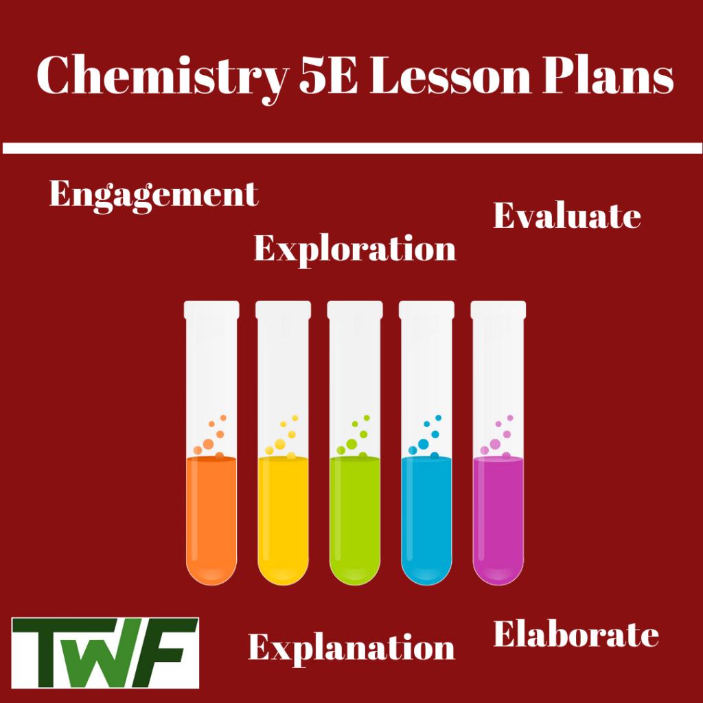 Chemistry 5E Lesson Plans